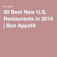 50 Best New U.S. Restaurants in 2016 | Bon Appetit
