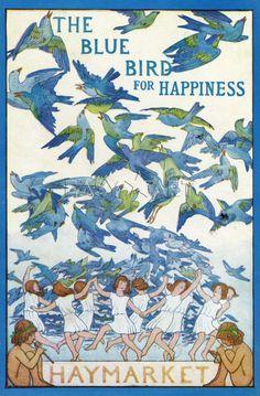 The Blue Bird for Happiness, Haymarket