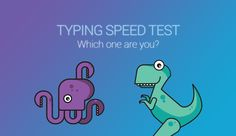 The faster you can type, the faster you will be able to communicate with others. With our free Typing Speed Test you can check your WPM typing skills!