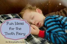 We've collected fun ways to capture the magic of the tooth fairy visiting your child after they lose a tooth. Check out our tips and share your own ideas!
