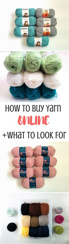 Overwhelmed with buying yarn without being able to feel it in person? Here's your guide to buying yarn online complete with what to look for, where to shop and how to get exactly what you want.