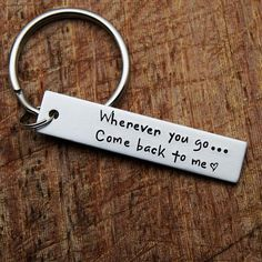 Wherever you go come back to me(heart) keychain travel keychain boyfriend keychain military keychain personalzied keychain Gifts For Boyfriend Long Distance, Cute Boyfriend Gifts, Bf Gifts, Boyfriend Anniversary Gifts, Gifts For Your Boyfriend, Couple Gifts, Gifts For Him, Diy Christmas Gifts For Boyfriend, Boyfriend Birthday