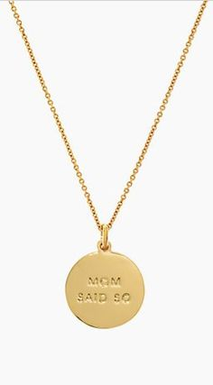 """Mom said so"" - #mothersday #katespade"