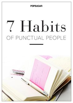 7 Habits of People Who Are Always on Time
