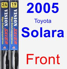 Front Wiper Blade Pack for 2005 Toyota Solara - Vision Saver