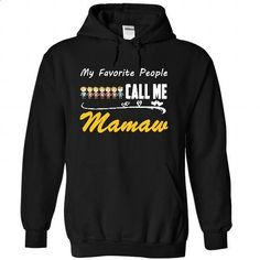 My Favorite People Call Me MaMaw with 2 boys 5 girls - #tee trinken #mens sweater. MORE INFO => https://www.sunfrog.com/Names/My-Favorite-People-Call-Me-MaMaw-with-2-boy-5-girls-2430-Black-26228783-Hoodie.html?68278
