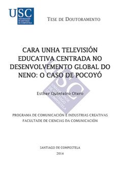 Cara unha televisión educativa centrada no desenvolvemento global do neno : o caso de Pocoyó / autor, Esther Quinteiro Otero ; director, Xosé Soengas Pérez