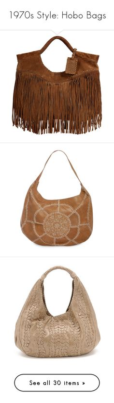 """""""1970s Style: Hobo Bags"""" by polyvore-editorial ❤ liked on Polyvore featuring bags, handbags, shoulder bags, purses, accessories, bolsas, brown fringe purse, hobo handbags, shoulder handbags and hobo purses"""
