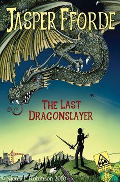 Jasper Fforde - The Last Dragonslayer