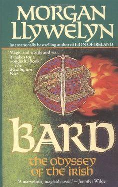 Bard: The Odyssey of the Irish (Celtic World of Morgan Llywelyn) by Morgan Llywelyn, http://www.amazon.com/dp/0812585151/ref=cm_sw_r_pi_dp_MM0Ipb04SFXXJ