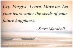 Quotes about moving on...
