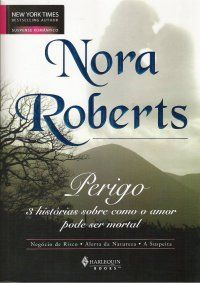 Perigo - Nora Roberts