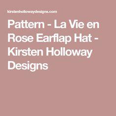 Pattern - La Vie en Rose Earflap Hat - Kirsten Holloway Designs Crochet  Baby bcdbd7a0df18