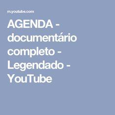 AGENDA - documentário completo - Legendado - YouTube