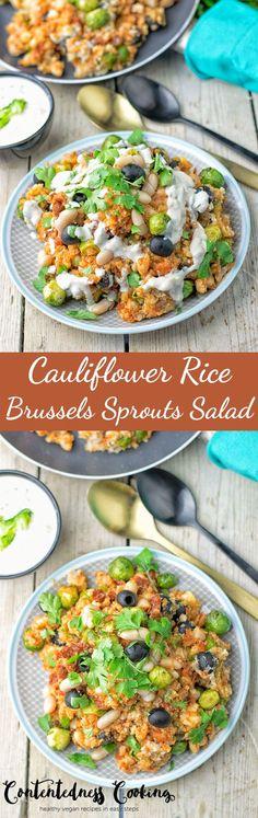 Cauliflower Rice Brussels Sprouts Salad | #vegan #glutenfree #contentednesscooking
