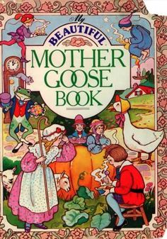 My Beautiful Mother Goose Book