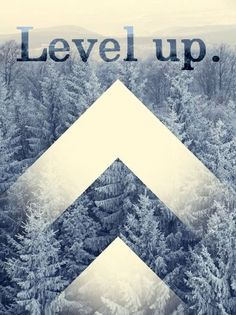 Leve up.