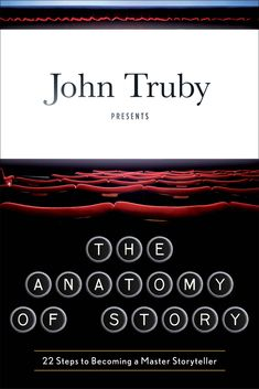 Image result for john truby the anatomy of story