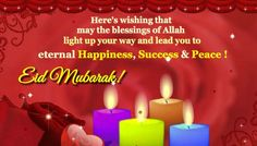 Here's wishing that may the blessings of Allah light up your way and lead you in eternal Happiness, Success and Peace ! Eid Mubarak Greeting Cards, Eid Mubarak Greetings, Happy Eid Mubarak, Eid Mubarak Card, Light Up, Blessings, Allah, Ecards, Blessed