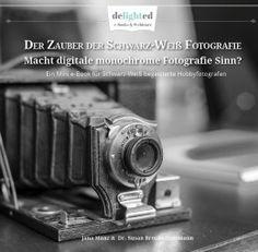 Zauber der Schwarz-Weiß Fotografie