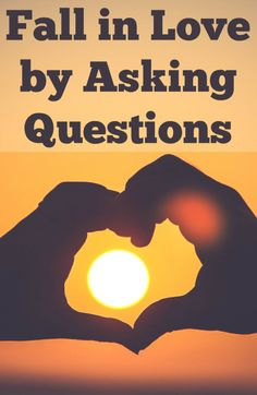 Is it possible to fall in love by asking questions? Is love a choice? What role do questions (and communication) play in a committed relationship? Learn how to improve your marriage or build a new relationship by asking these questions.