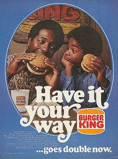 """1976 Burger King Ad """"Have it your way goes double"""""""