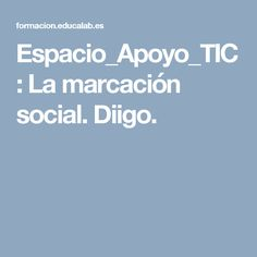 Espacio_Apoyo_TIC: La marcación social. Diigo.