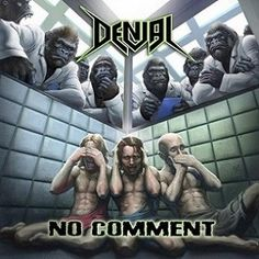 Denial - No Comment 2016 (best of) - 29 Августа 2016 - Дневник - Darksage Metal…