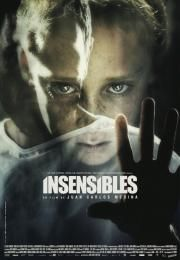 Insensibles        Insensibles      Painless  Ocena:  6.10  Žanr:  Fantasy Horror Mystery Thriller  In the 30's a group of children that feel no pain are sent to an asylum to be locked in individual cells to avoid hurting other people and themselves. They stay there along the Spanish Civil War and Second World War. The prominent German Dr. Holzmann tries to rehabilitate the children and has conflicts with the Director Dr. Carcedo. Dr. Holzmann is fascinated by the boy Benigno who is the…