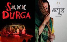Ravi Jadhav's Marathi film Nude and Sanal Kumar Sasidharan's Malayalam movie S Durga were supposed to be screened at the 48th International Film Festival of India (IFFI), in Goa, which is scheduled to start from November 20. However, according to the recent reports, these two films ...