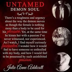 "19 Likes, 1 Comments - Julie Anne Addicott (@authorjulieanneaddicott) on Instagram: ""Untamed Demon Soul #author #julieanneaddicott #angels #demons #sex #sin #lust #heaven #hell #demons…"""