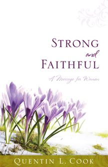 Strong And Faithful : A Message For Women