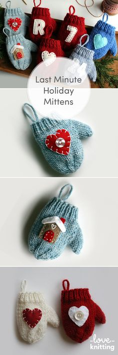 Make lots of these little mittens and add a felt appliqué design to give as a special personalized gift! Find this pattern at LoveKnitting.Com!
