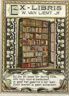 Ex libris of W. A Haarlem which was active in the resistance Ex Libris, Locuciones Latinas, Love Book, This Book, Personalized Books, Old Books, Vintage Ads, Vintage Ephemera, Bookbinding