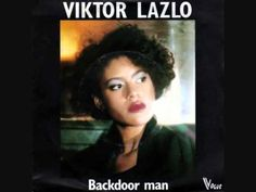 Viktor Lazlo Backdoor Man