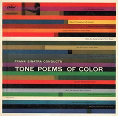 Saul Bass, for Frank Sinatra Tone Poems of Color, 1956. Capitol