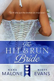 Hit & Run Bride by Misty Evans & Nana Malone ebook deal