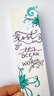 "Articoli simili a Segnalibro handmade dipinto con scritta in calligrafia ""lost in this ocean of words"" su Etsy Disney Bookmarks, Bookmarks Quotes, Creative Bookmarks, Cute Bookmarks, Bookmark Craft, Paper Bookmarks, Corner Bookmarks, Watercolor Bookmarks, Watercolor Cards"