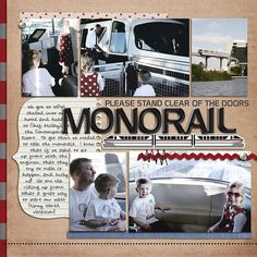 MONORAIL, like the simplicity...have photos!