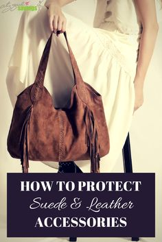 Learn how to protect your suede and leather! If you have any items made of suede and leather, you likely spent a good amount of money on them. Keeping them looking new is a must! The CGS team is sharing some helpful and affordable ways to keep your suede and leather accessories looking new. http://citygirlsavings.com/protect-suede-leather/