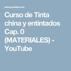 Curso de Tinta china y entintados Cap. 0 (MATERIALES) - YouTube