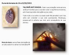 MAURICIO FERREIRAA: Runa da Semana de 16 a 22/02/2015