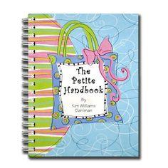 The Petite Handbook by Kim Williams Dahlman et al., http://www.amazon.com/dp/0975917307/ref=cm_sw_r_pi_dp_.3YSub1N5CM7X