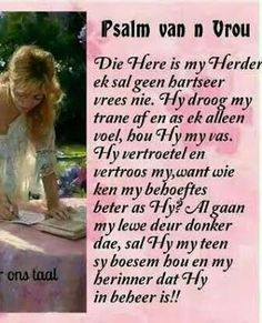 Hierdie is die eerste Bybel vers wat my moeder my geleer het. Sal my altyd aan haar laat dink. Pray Quotes, Mom Quotes, Bible Quotes, Bible Verses, Grandma Quotes, Mom I Miss You, Afrikaanse Quotes, Religious Quotes, Uplifting Quotes