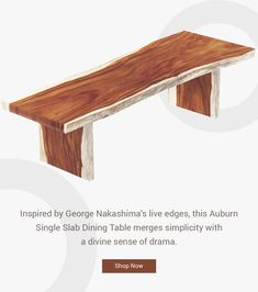 Inspired by George Nakashima's live edges, this Auburn Single Slab Dining Table merges simplicity with a divine sense of drama. #interiordesign #furniture #diningroom #homedecor #table #interior #diningchair #furnituredesign #design #coffeetable #woodworking #diningroomdecor #wood #suarwood #livingroom #home #chair #decor #solidwood #dining #customfurniture #diningchairs #interiors #handcrafted #liveedge #acaciawood #liveedgetable Wood Slab Dining Table, Hardwood Table, Trestle Dining Tables, Live Edge Table, Live Edge Wood, George Nakashima, Elegant Dining, Modern Chairs, Custom Furniture