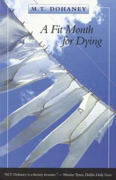 A Fit Month for Dying by M.T. Dohaney, http://www.amazon.ca/dp/0864923120/ref=cm_sw_r_pi_dp_Eyrksb1P4X3CD