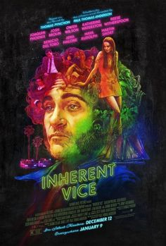 """Directed by Paul Thomas Anderson. With Joaquin Phoenix, Josh Brolin, Owen Wilson, Katherine Waterston. In drug-fueled Los Angeles private investigator Larry """"Doc"""" Sportello investigates the disappearance of a former girlfriend. Joaquin Phoenix, Inherent Vice Movie, Katherine Waterston, Films Récents, Peliculas Audio Latino Online, Critique Cinema, Thomas Pynchon, Image Internet, Books"""