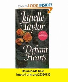 Defiant Hearts (9780821755631) Janelle Taylor , ISBN-10: 0821755633  , ISBN-13: 978-0821755631 ,  , tutorials , pdf , ebook , torrent , downloads , rapidshare , filesonic , hotfile , megaupload , fileserve