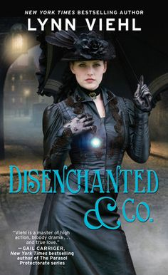 #CoverReveal Disenchanted & Co. (Disenchanted & Co.) by Lynn Viehl. An urban fantasy series set in an alternate 19th century.  Paperback, 400 pages Expected publication: January 28th 2014 by Pocket Books
