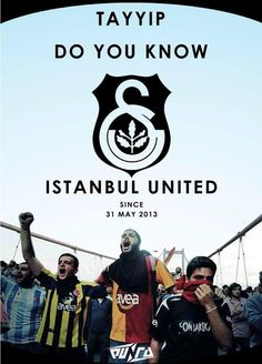 Three Istanbul ultras are united over Turkish anti-government protests
